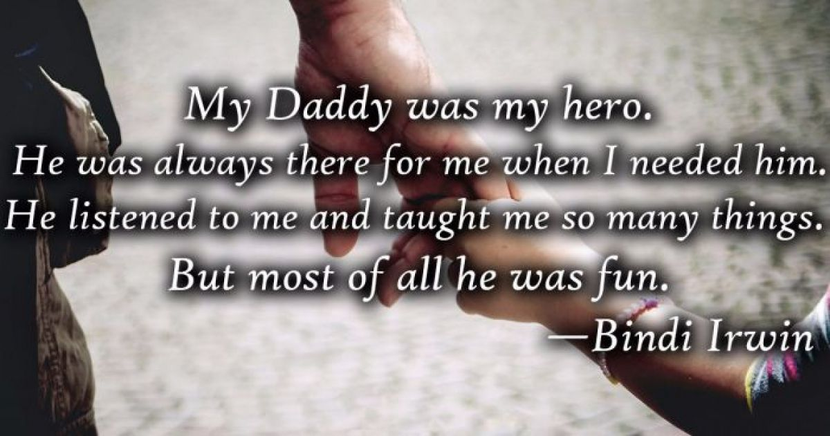 20 Sweetest Quotes About Fathers Daughters That Will Make You Cry