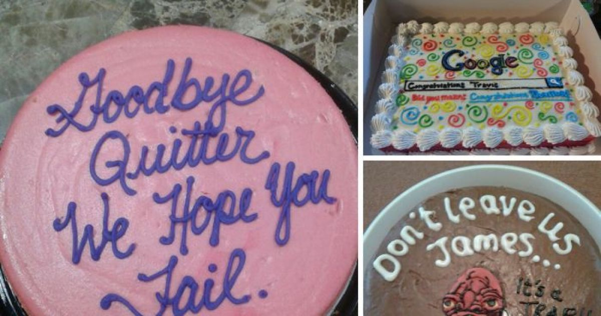 The 15 Funniest Goodbye Cakes You'll Ever See